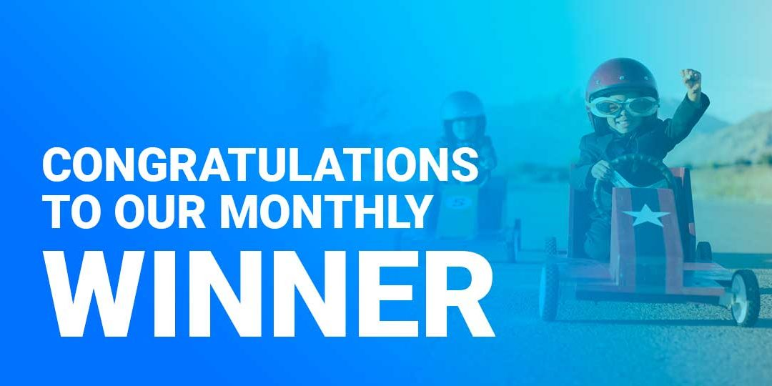 Monthly Winner for July 2018