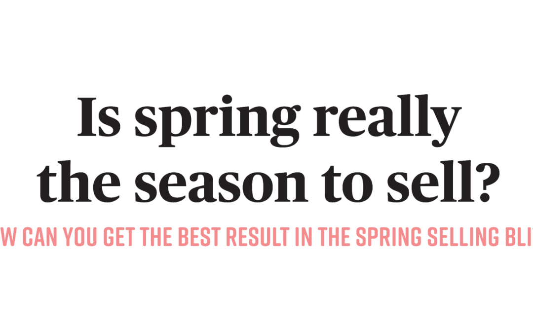 Is spring really the season to sell